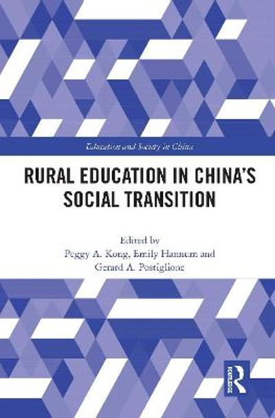 Rural Education in China's Social Transition - Gerard A. Postiglione