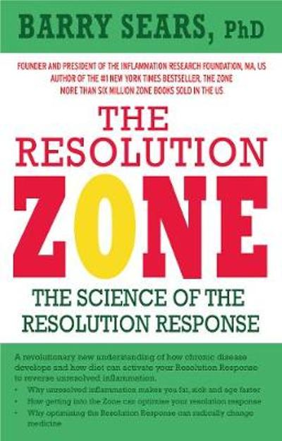 The Resolution Zone - Barry Sears