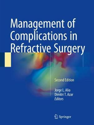 Management of Complications in Refractive Surgery - Jorge L. Alio