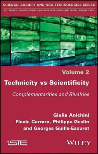 Technicity vs Scientificity - Giulia Anichini