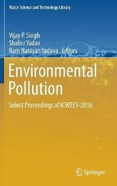 Environmental Pollution - Vijay P Singh Shalini Yadav Ram Narayan Yadava