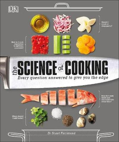 The Science of Cooking - Dr. Stuart Farrimond