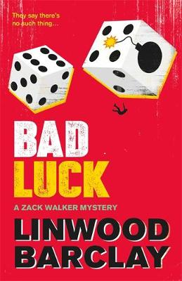 Bad Luck - Linwood Barclay