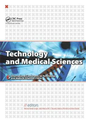 Technology and Medical Sciences - R. M. Natal Jorge