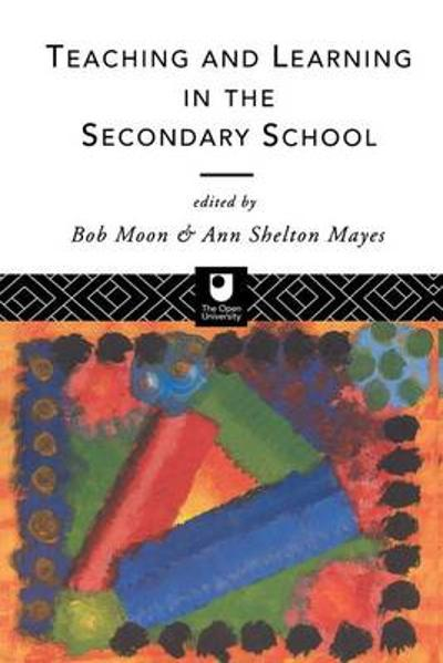 Teaching and Learning in the Secondary School - Ann Shelton Mayes