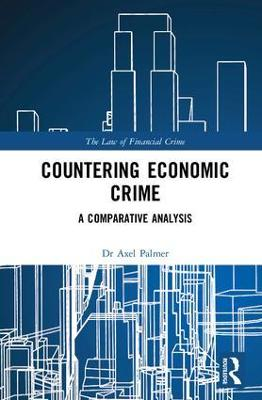 Countering Economic Crime - Axel Palmer