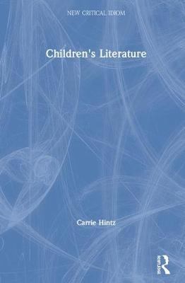 Children's Literature - Carrie Hintz