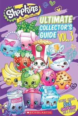 Shopkins: Updated Ultimate Collector's Guide - Scholastic