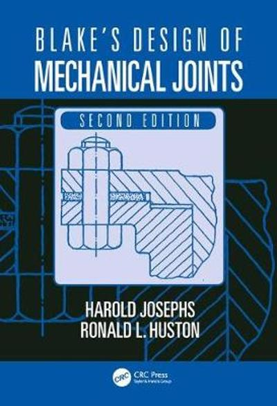 Blake's Design of Mechanical Joints - Harold Josephs
