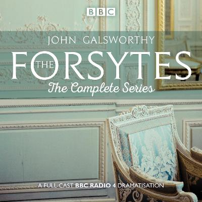 The Forsytes: The Complete Series - John Galsworthy