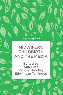 Midwifery, Childbirth and the Media - Ann Luce