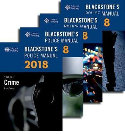 Blackstone's Police Manuals 2018: Four Volume Set - Paul Connor