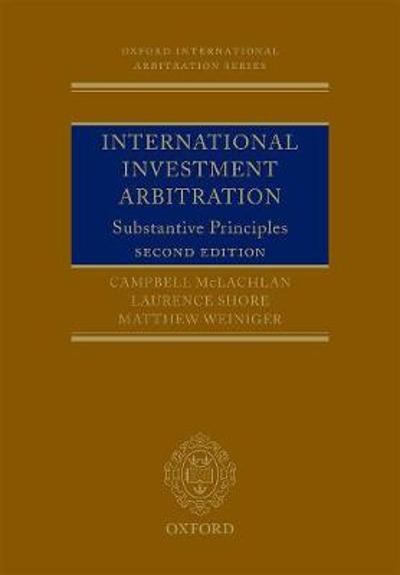 International Investment Arbitration - Professor Campbell McLachlan