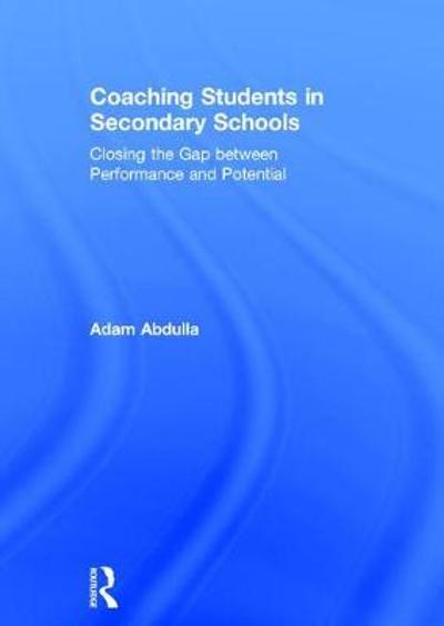 Coaching Students in Secondary Schools - Adam Abdulla
