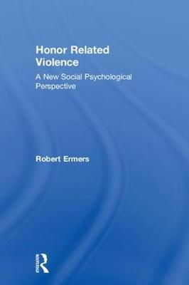 Honor Related Violence - Robert Ermers