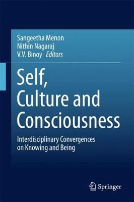 Self, Culture and Consciousness - Sangeetha Menon