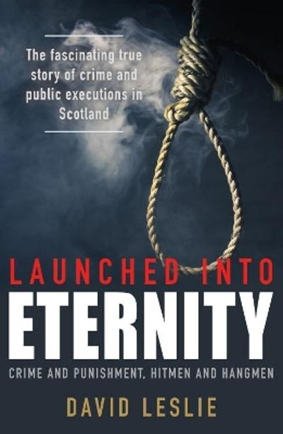 Launched into Eternity - David Leslie