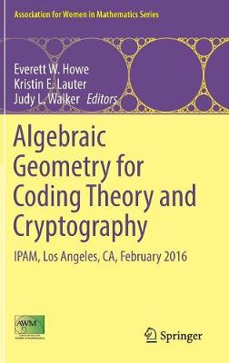 Algebraic Geometry for Coding Theory and Cryptography - Everett W. Howe