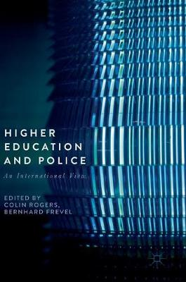 Higher Education and Police - Colin Rogers