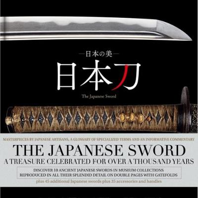The Japanese Sword - Kazuhiko Inada