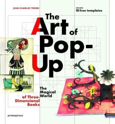 Art of Pop-Up - Jean-Charles Trebbi