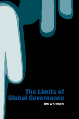 Limits of Global Governance - Jim Whitman