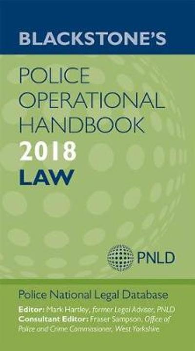 Blackstone's Police Operational Handbook 2018 - Police National Legal Database