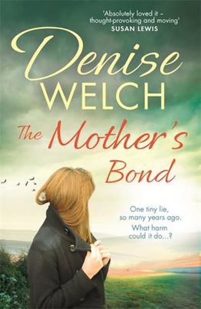 The Mother's Bond - Denise Welch