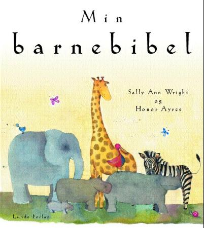 Min barnebibel - Sally Ann Wright