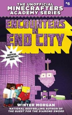Encounters in End City - Winter Morgan
