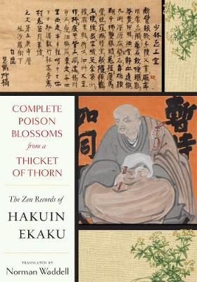 Complete Poison Blossoms from a Thicket of Thorn - Hakuin Zenji
