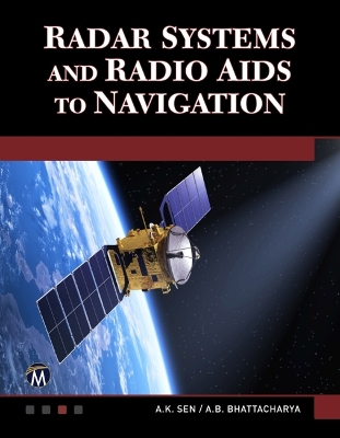 Radar Systems and Radio Aids to Navigation - A. K. Sen
