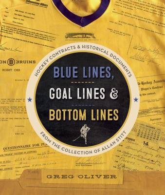Blue Lines, Goal Lines & Bottom Lines - Greg Oliver