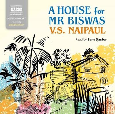 A House for Mr Biswas - V. S. Naipaul