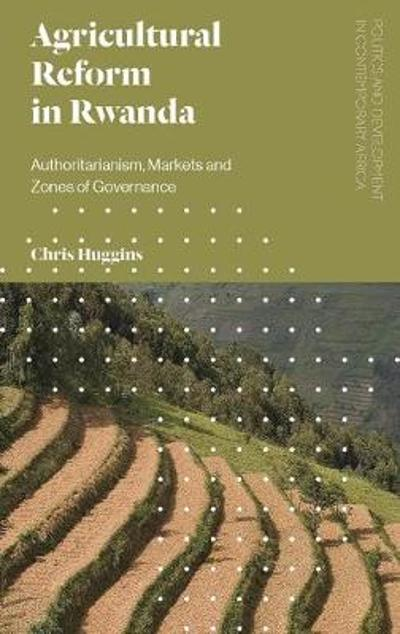 Agricultural Reform in Rwanda - Chris Huggins