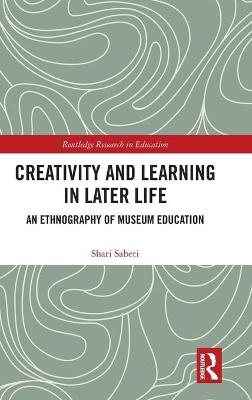 Creativity and Learning in Later Life - Shari Sabeti