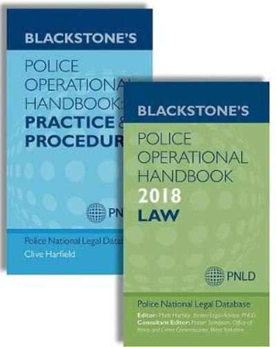 Blackstone's Police Operational Handbook 2018: Law & Practice and Procedure Pack - Police National Legal Database