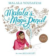 Malala's Magic Pencil - Malala Yousafzai Kerascoet