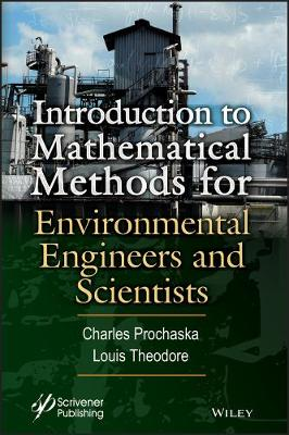 Introduction to Mathematical Methods for Environmental Engineers and Scientists - Louis Theodore