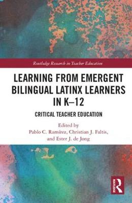 Learning from Emergent Bilingual Latinx Learners in K-12 - Pablo Ramirez