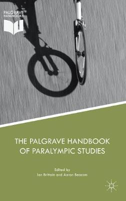 The Palgrave Handbook of Paralympic Studies - Ian Brittain