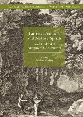 Fairies, Demons, and Nature Spirits - Michael Ostling