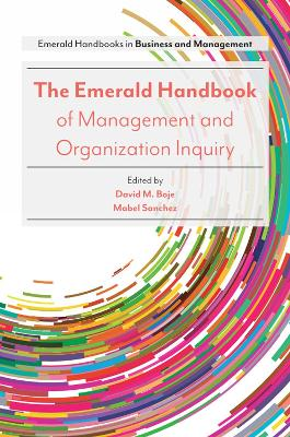 The Emerald Handbook of Management and Organization Inquiry - Professor Mabel Sanchez