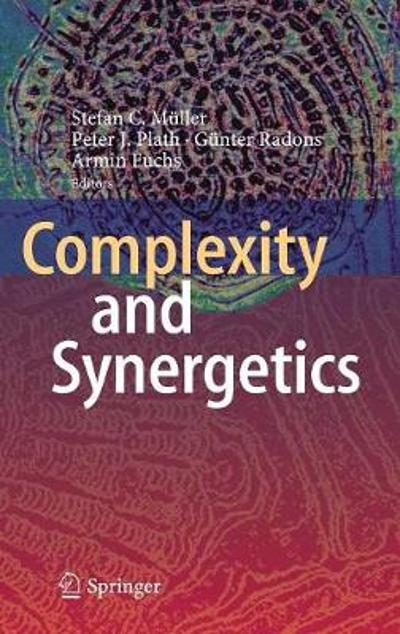 Complexity and Synergetics - Stefan C. Muller