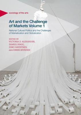 Art and the Challenge of Markets Volume 1 - Victoria Alexander