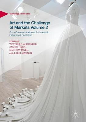 Art and the Challenge of Markets Volume 2 - Victoria Alexander