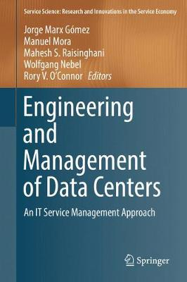 Engineering and Management of Data Centers - Jorge Marx Gomez