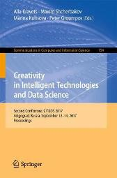 Creativity in Intelligent Technologies and Data Science - Alla Kravets Maxim Shcherbakov Marina Kultsova Peter Groumpos