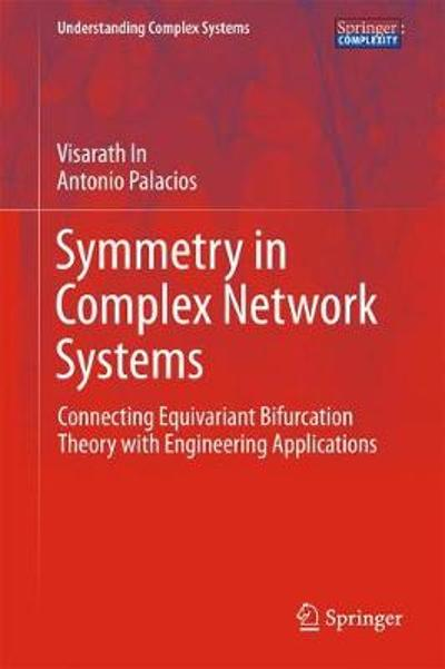 Symmetry in Complex Network Systems - Visarath In