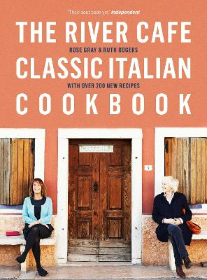 The River Cafe Classic Italian Cookbook - Rose Gray